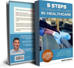 5 Steps to Chemical Free Cleaning in Healthcare book